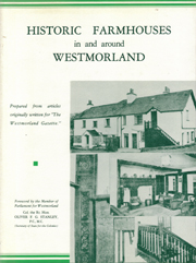 Historic Farmhouses in and around Westmorland - ISBN: 0902272497