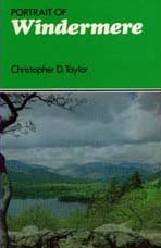 Portrait of Windermere by Christopher D Taylor, ISBN 0709009240, Published by Robert Hale, 1983